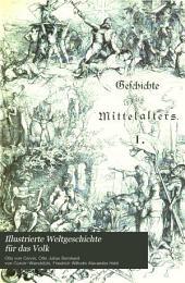 Illustrierte Weltgeschichte für das Volk: Geschichte des Mittelalters, von L. F. Dieffenbach und andere