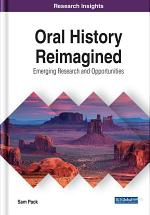 Oral History Reimagined