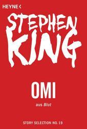 Omi: Story aus Blut