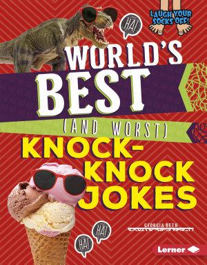 World s Best  and Worst  Knock Knock Jokes