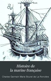 Histoire de la marine française ...