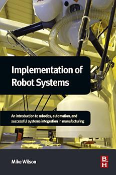 Implementation of Robot Systems PDF