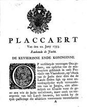 Placcaert van den 22. Juny 1753, raekende de jacht