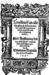 Trostbrieff an alle Christen zu Hildeshaim ... Mitt Außlegung des 123. Psalmen ... durch Vrbanum Regium Zur Zell in Sachssen