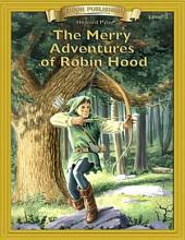 The Merry Adventures of Robin Hood: Easy to Read Classics