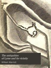 The antiquities of Lyme and its vicinity