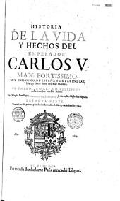 Historia de la Vida y hechos del emperador Carlos V... por Prudencio de Sandoval...