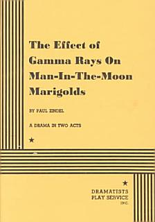 The Effect of Gamma Rays on Man in the Moon Marigolds Book