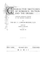 Character Sketches of Romance, Fiction and the Drama: Volumes 7-8