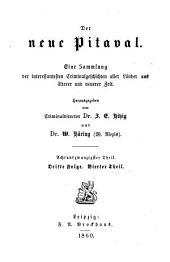 Der neue Pitaval: Eine Sammlung der interessantesten Criminalgeschichten aller Länder aus älterer und neuerer Zeit, Band 28