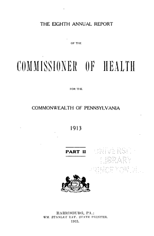 Annual Report of the Commissioner of Health of the Commonwealth of Pennsylvania