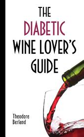 The Diabetic Wine Lover's Guide