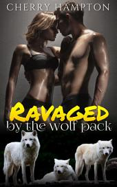 Ravaged by the Wolf: A New Adult Paranormal Short
