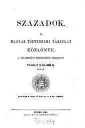 Századok: a Magyar Történelmi Társulat folyóirata, 3. kötet