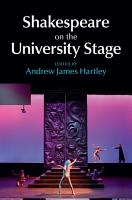 Shakespeare on the University Stage PDF