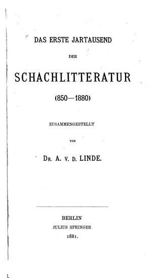 Das erste Jartausend der Schachlitteratur  850 1880  PDF