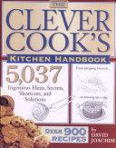 The Clever Cook's Kitchen Handbook