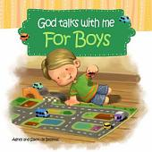 God Talks with Me - for Boys: Devotionals for Kids