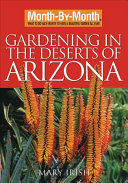 Month-By-Month Gardening in the Deserts of Arizona