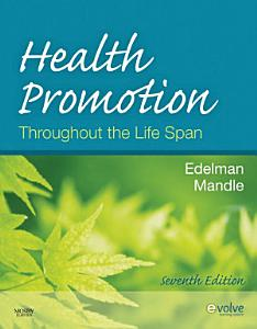 Health Promotion Throughout the Life Span - Pageburst on VitalSource