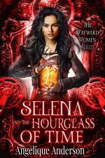 Selena and the Hourglass of Time