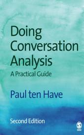 Doing Conversation Analysis: Edition 2