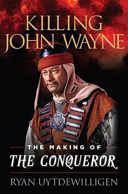 Killing John Wayne