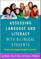 Assessing Language and Literacy with Bilingual Students PDF