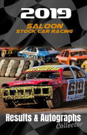 2019 Saloon Stock Car Racing Results & Autographs: Collector Book