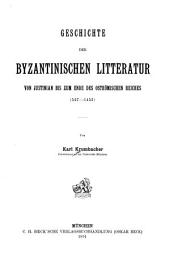 Geschichte Der Byzantinischen Litteratur: Volume 9, Part 1