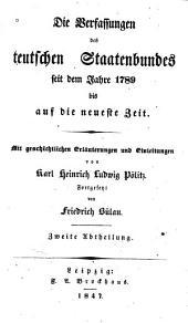 Die verfassungen des teutschen staatenbundes seit dem jahre 1789 bis auf die neueste zeit: Bände 2-3