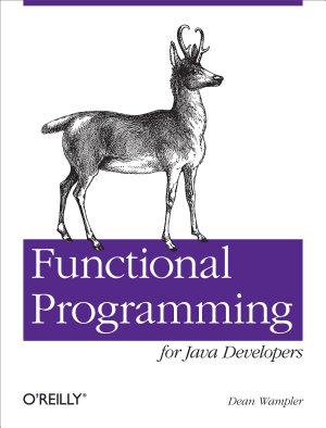 Functional Programming for Java Developers PDF