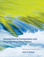 Introduction to Computation and Programming Using Python: Edition 2