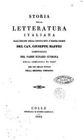 Storia della letteratura italiana dall'origine della lingua sino a'nostri giorni del cavaliere Giuseppe Maffei