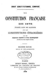 Droit constitutionnel comparé: la constitution française de 1875 étudiée dans ses rapports avec les constitutions étrangères