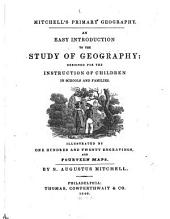 An Easy Introduction to the Study of Geography: Designed for the Instruction of Children in Schools and Families : Illustrated by One Hundred and Twenty Engravings, and Fourteen Maps