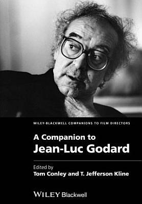 A Companion to Jean Luc Godard PDF