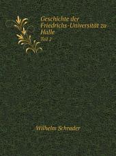 Geschichte der Friedrichs-Universit?t zu Halle