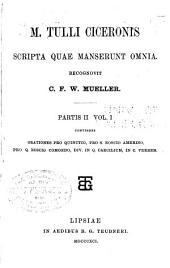 M. Tullii Ciceronis Scripta quae manserunt omnia: Volume 2, Issue 1