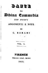 La divina commedia, con note di G. Borghi: Volume 1