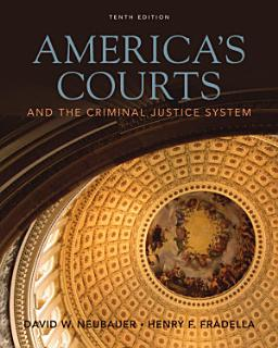 America s Courts and the Criminal Justice System Book