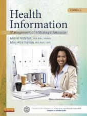 Health Information - E-Book: Management of a Strategic Resource, Edition 5