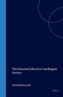 The External School in Carolingian Society PDF