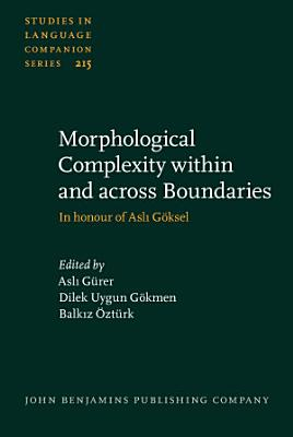 Morphological Complexity within and across Boundaries PDF