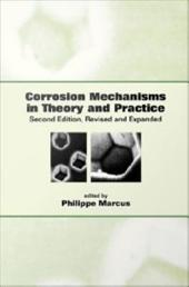 Corrosion Mechanisms in Theory and Practice: Edition 2