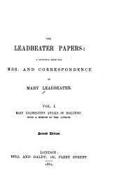 The Leadbeater Papers: Annals of Ballitore, with a memoir of the author