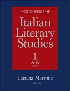 Encyclopedia of Italian Literary Studies  A J PDF