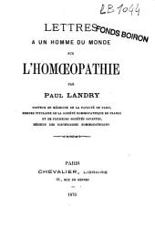 Lettres à un homme du monde sur l'homoeopathie