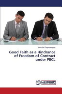 Good Faith as a Hindrance of Freedom of Contract Under PECL