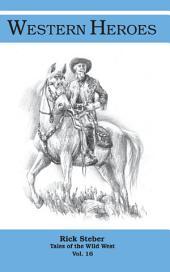 Western Heroes: Tales of the Wild West